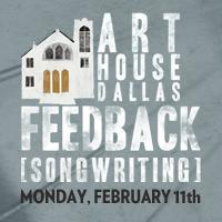 Art House Dallas FEEDBACK