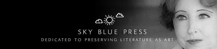 Anais Nin + Sky Blue Press : Dedicated to Preserving Literature as Art