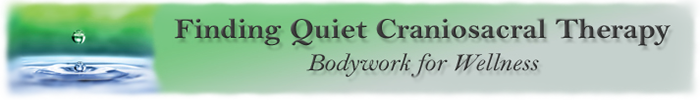 Finding Quiet Craniosacral Therapy
