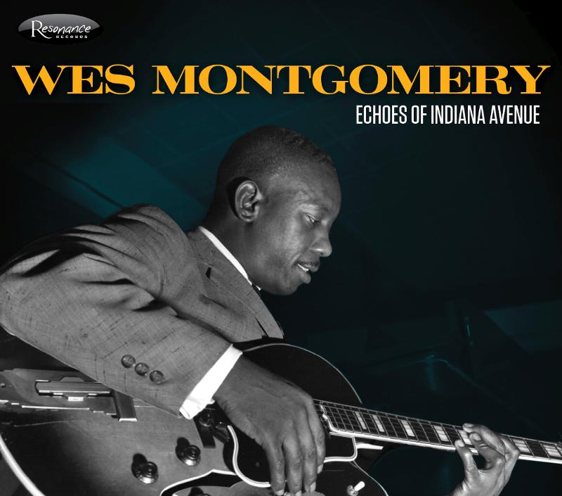 Wes Montgomery Echoes%20of%20Indiana%20Avenue