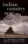 Indian Country Noir, short fiction