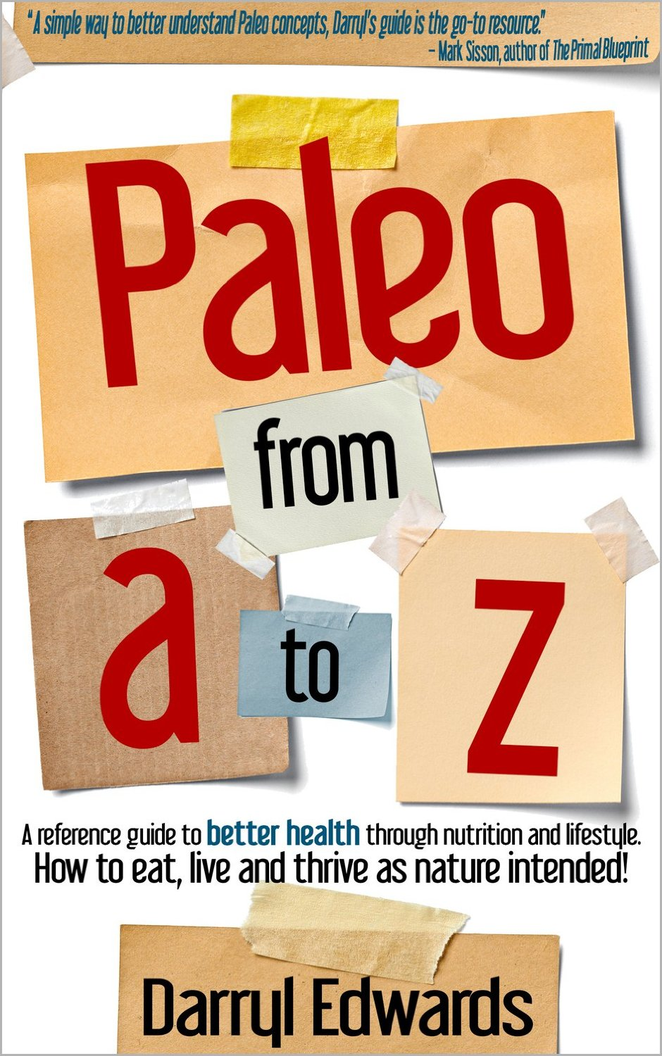Paleo from a to z new book new trailer darryl edwards the paleo from a to z malvernweather Images