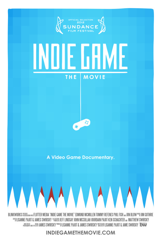 Indie Game: The Movie - Poster