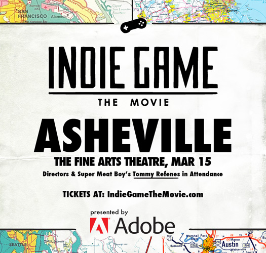 Indie Game: The Movie Asheville, NC March 15, 2012
