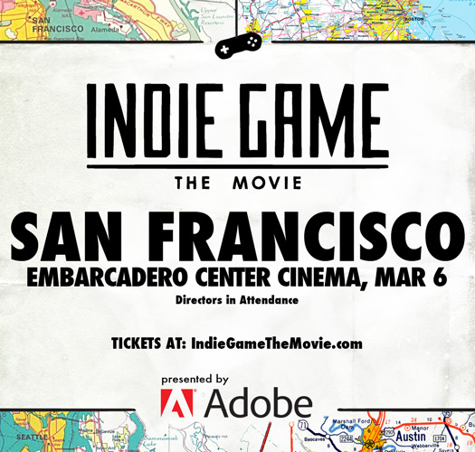 Indie Game: The Movie San Franciso, CA March 6, 2012