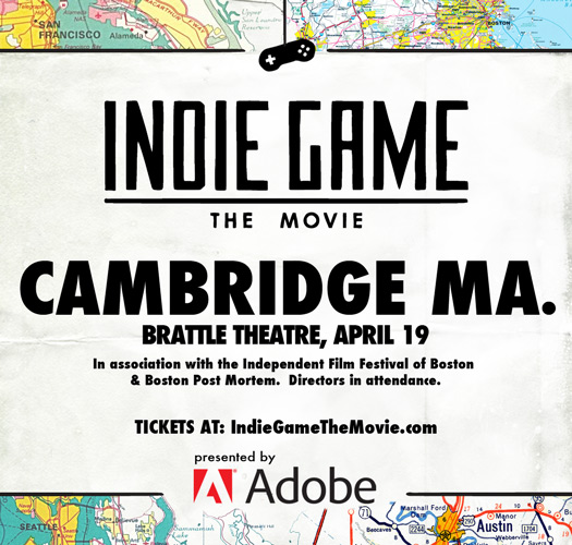 Indie Game: The Movie Cambridge, MA April 19, 2012