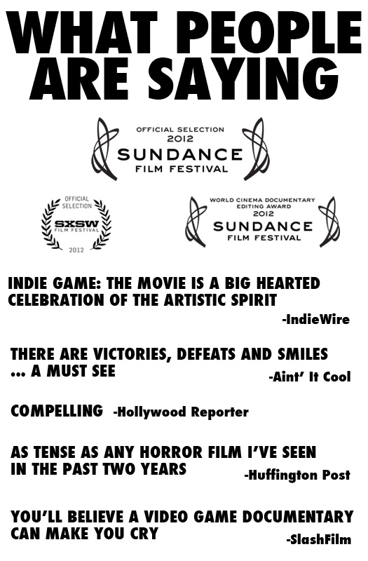 People are saying some nice stuff about indie Game The movie