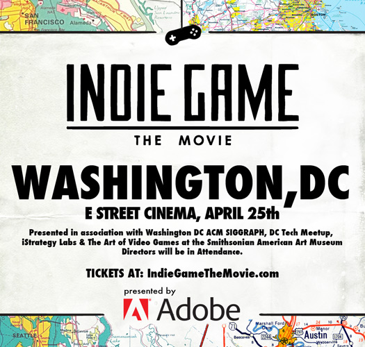 Indie Game: The Movie, Washington, DC, April 25th