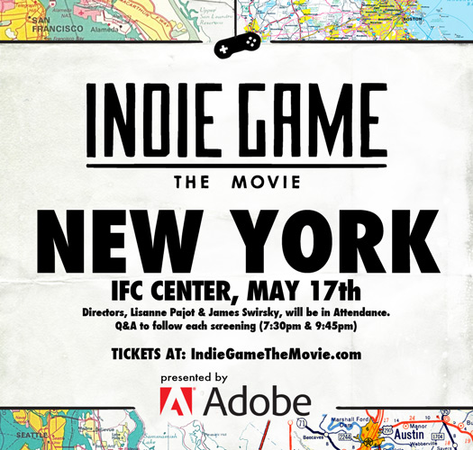 Indie Game: The Movie NYC, NY May 17, 2012
