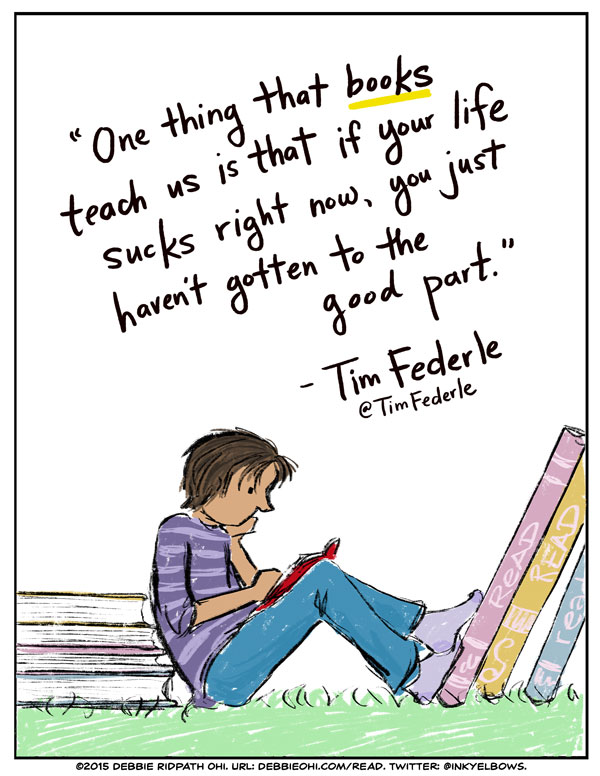 One Thing Books Teach Us Is That If Your Life Sucks Right Now You Custom Life Sucks Quote
