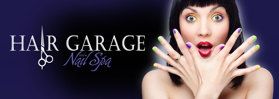 Hair Garage and Nail Spa