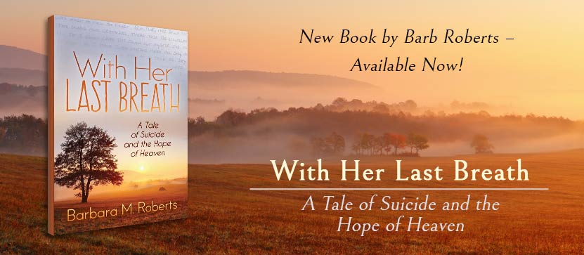 Barb Roberts | Author, Helping Those Who Hurt | Denver, Co