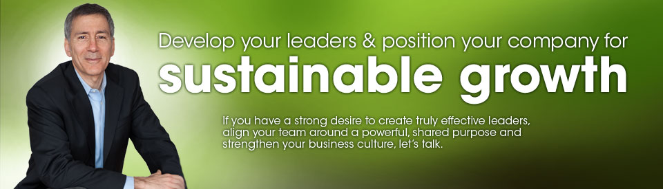 Develop your leaders and position your company for sustainable growth. If you have a strong desire to create truly effective leaders, align your team around a powerful, shared purpose and strengthen your business culture, let's talk.