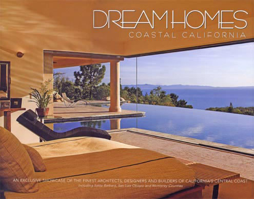 Dream Homes Coastal California