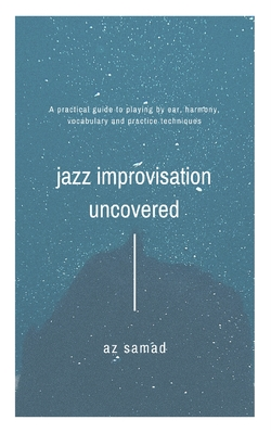 Az Samad || Official Website - News - Jazz Improvisation Uncovered