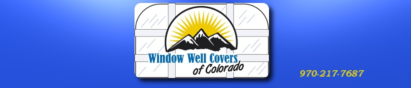 Window Well Covers of Colorado