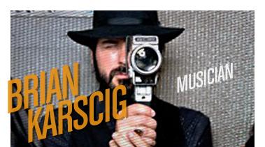 Brian Karscig | Musician | Stated Magazine Interview