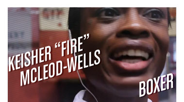 Keisher 'Fire' McLeod-Wells | Boxer | Stated Magazine Interview