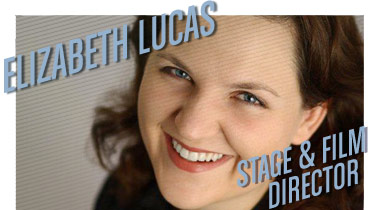 Elizabeth Lucas | Stage & Film Director | Stated Magazine Interview