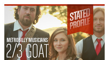 2/3 Goat | Metrobilly Musicians | Stated Magazine Profile
