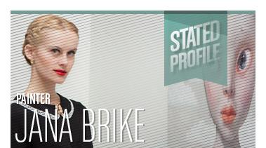 Jana Brike | Painter | Stated Magazine Profile