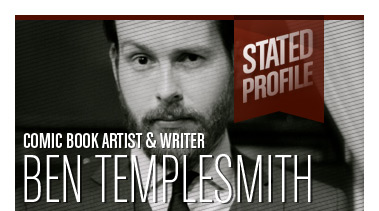 Ben Templesmith | Comic Book Artist & Writer | Stated Magazine Profile Video