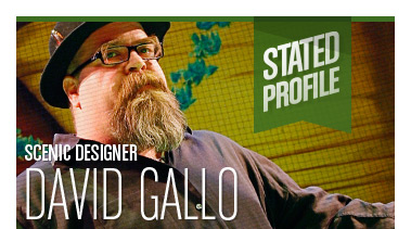 David Gallo | Scenic Designer | Stated Magazine Profile Interview