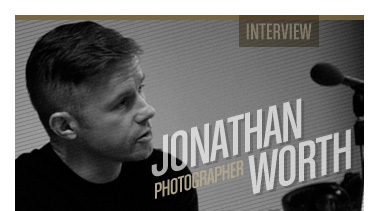 Jonathan Worth | Photographer | Stated Magazine Interview
