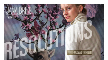 Jana Brike | Stated Magazine Resolutions 2013