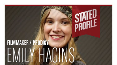 Emily Hagins - Stated Magazine Profile