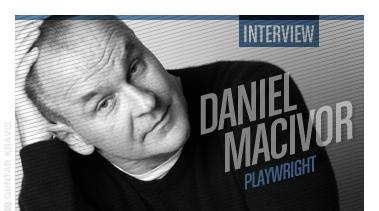 Daniel MacIvor - Stated Magazine Interview
