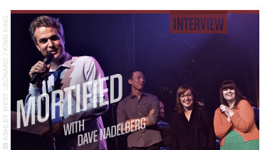 Mortified with Dave Nadelberg - Stated Magazine Interview