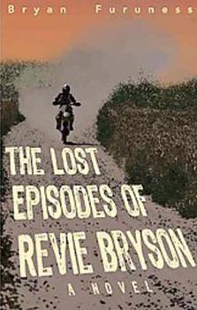 Bryan Furuness - Lost Eipisodes of Revie Bryson