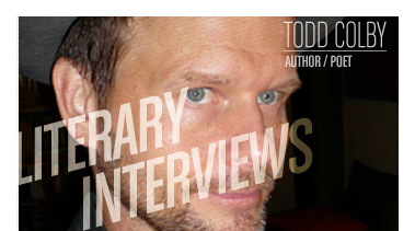 Todd Colby | Author / Poet - Stated Magazine Interview