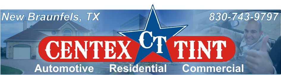 Centex Tint best window tint for cars, homes & boats serving New Braunfels, Schertz, Cibolo, Canyon Lake & San Antonio