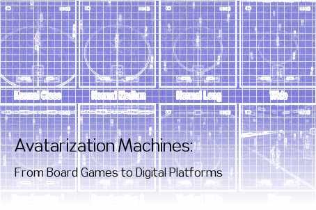 Avatarization Machines: From Board Games to Digital Platforms
