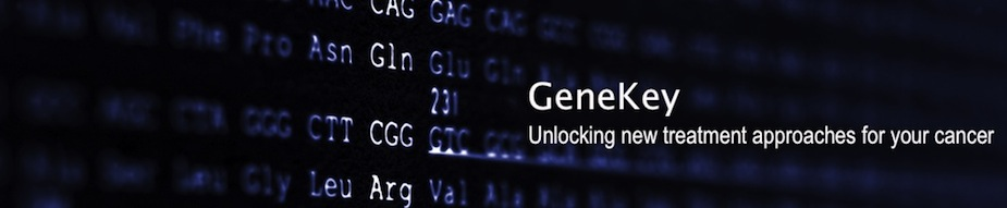 Personalized Genomic Research and Treatment of YOUR Cancer - GeneKey