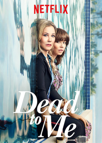 Review: Dead to Me (Season 1) - Blog - The Film Experience