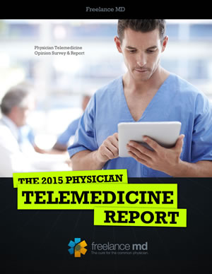 2015 Telemedicine Report from Freelance MD