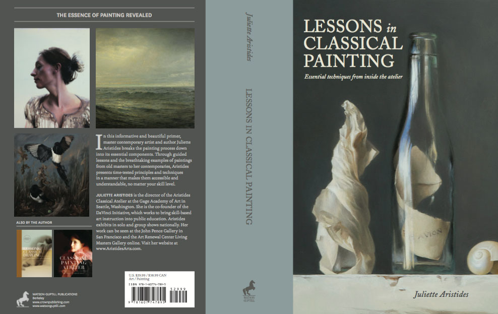 Blog sadie valeri atelier oil painting art classes im thrilled to announce that my painting message in a bottle has been chosen to be on the cover of juliette aristides new book lessons in classical fandeluxe Images