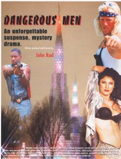 dangerous men movie poster john rad