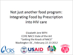 Not Just Another Food Program: Integrating Food by Prescription Into HIV Care