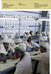 Dried Beans in Ethiopia: Increasing Food Security Through Trade
