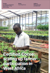 Certified Cocoa: Scaling Up Farmer Participation in West Africa