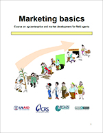 Marketing Basics: Course on Agroenterprise and Market Development for Field Agents