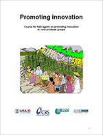 Promoting Innovation: Course for Field Agents on Promoting Innovation in Rural Producer Groups
