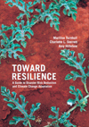 Toward Resilience: A Guide to Disaster Risk Reduction and Climate Change Adaptation