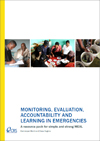 Monitoring, Evaluation, Accountability and Learning in Emergencies: A Resource Pack for Simple and Strong MEAL