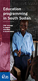 Education Programming in South Sudan: CRS Strategy to Support Education in South Sudan