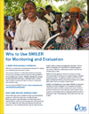 Why to Use SMILER for Monitoring and Evaluation